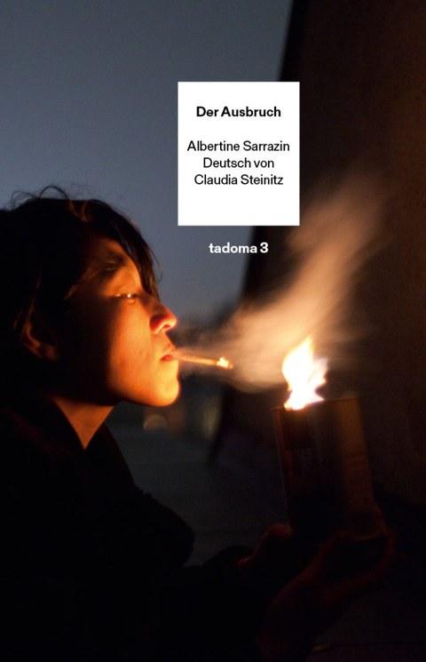 """Titelbild """"Der Ausbruch"""", Roman von Albertine Sarrazin, übersetzt von Claudia Steinitz, INK PRESS Verlag"""