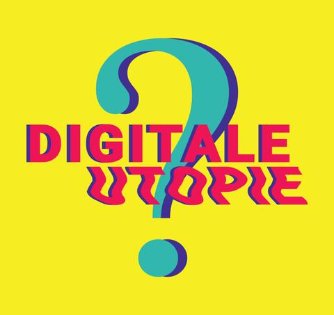 Digitale Utopie?