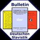 Bulletin der Deutschen Slavistik