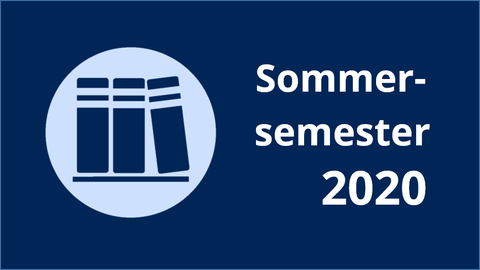 Sommersemester 2020 Lehrveranstaltungen