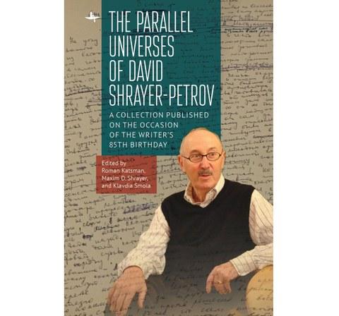 The Parallel Universes of David Shrayer-Petrov
