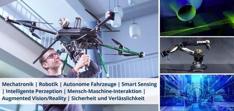 Bildcollage mit einem Schriftzug. Bilder von lins im Uhrzeigesinn: ein Mann hält eine Drohne über dem Kopf, ein Laserstrahl, ein Roboterarm, Blick auf eine Stadtstraße im Virtual Reality. Der Schriftzug lautet: Mechatronik   Robotik   Autonome Fahrzeuge  