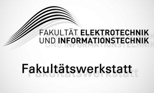 "Grafik: Logo der Fakultät EuI, darunter ein Schriftzug ""Fakultätswerkstatt"""