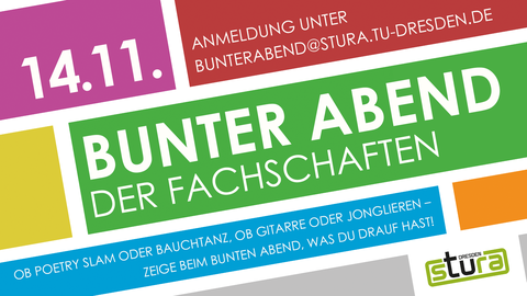Werbung für den Bunten Abend der Fachschaften am 14.11. im Physikhörsaal im Trefftzbau.