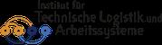 Institut für Technische Logistik und Arbeitssysteme