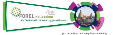 Das Logo des Forel-Kolloqiums, rechts befindet sich ein rundes Foto von Dresden, darum herum sind grüne, blaue und pinke Felder angeordnet. Ein grünes Feld ist nach links aufgeklappt und darin steht: Forel Kolloqium 03./04.09.2018 Dresden Hygiene Museum