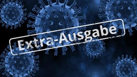 """Das Foto zeigt den Corona-Virus. Ein weißer Stempel zeigt an, dass es sich um eine """"Extra-Ausgabe"""" handelt."""