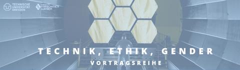 Auf dem Bild ist der Programmbanner der Veranstaltungsreihe Technik, Ethik, Gender zu sehen