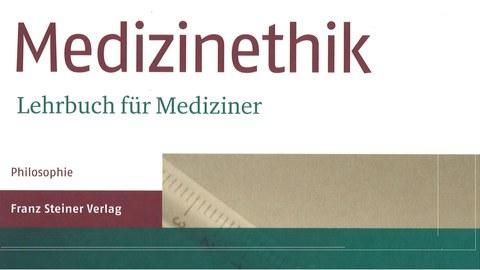 Lehrbuch Medizinethik
