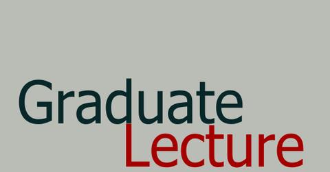 Graduate Lecture