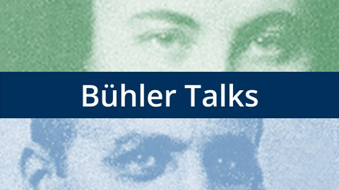 The picture shows the eyes of Karl and Charlotte Bühler, as well es the words Buehler Talks.