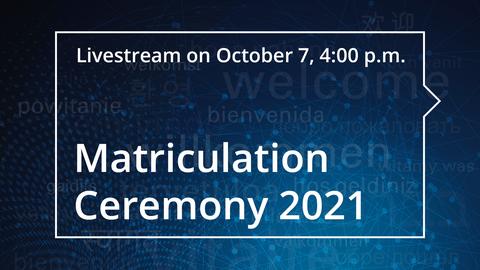 Live-Stream für die Feierliche Immatrikulation 2021