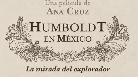Humboldt en Mexico Filminfo