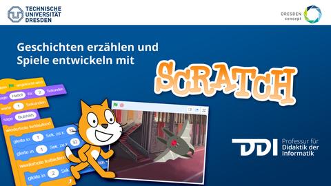 """Das Bild hat die Überschrift """"Geschichten erzählen und Spiele entwickeln mit SCRATCH"""". Es ist eine Katze neben einem Foto zu sehen auf dem eine Trickfilmfigur, eine Fledermaus, zu sehen ist. Zusätzlich sieht man noch Teile der Programmiersprache."""