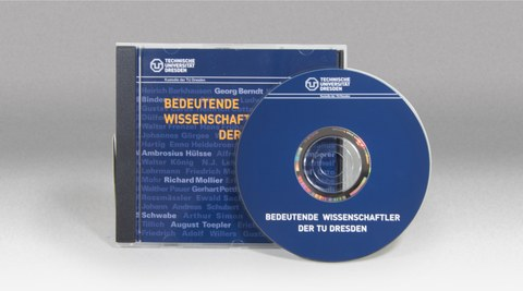 CD - Bedeutende Wissenschaftler der TU Dresden