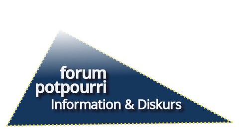 Blaues Dreieck mit weißer Aufschrift Forum Potpourri - Information und Diskurs