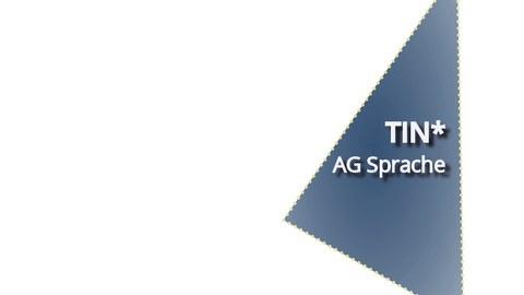 Blaues Dreieck mit weißer Aufschrift TIN und Sternchen hochgestellt - Arbeitsgruppe Sprache