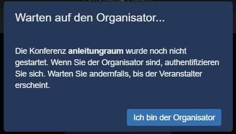 Warten auf Organisator