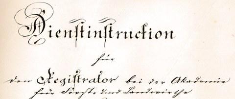 Forstakademie Tharandt Dienstinstruktion Registrator 1857